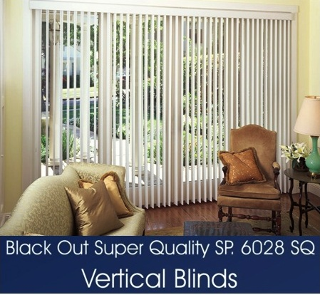 VERTICAL BLINDS SERIES 6028 SQ