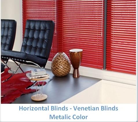 HORIZONTAL BLINDS METALIC COLOR