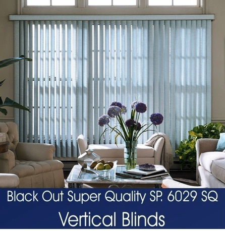 VERTICAL BLINDS SERIES 6029 SQ