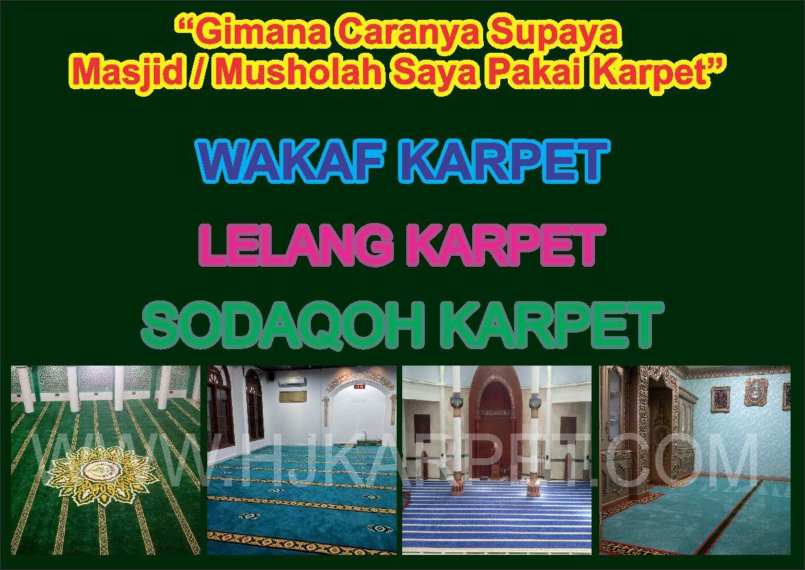 Wakaf Lelang Sodaqoh Karpet Masjid Hjkarpetcom